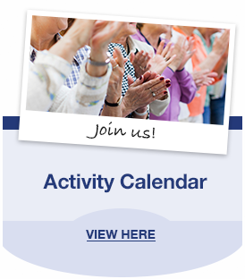 Join Us! Activity Calendar. View Here